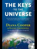 The Keys to the Universe: Access the Ancient Secrets by Attuning to the Power and Wisdom of the Cosmos [With CD (Audio)]