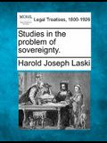 Studies in the Problem of Sovereignty.