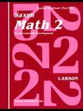 Saxon Math 2 Set: An Incremental Development [With Charts]