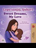 Sweet Dreams, My Love (Serbian English Bilingual Children's Book - Latin Alphabet)