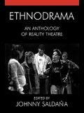 Ethnodrama: An Anthology of Reality Theatre