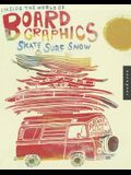 Inside the World of Board Graphics: Skate, Surf, Snow