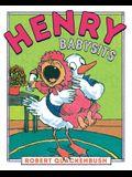 Henry Babysits