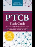 PTCB Flash Cards: Flash Cards and Practice Test Questions for the Pharmacy Technician Certification Board Examination by Ascencia Test P