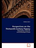 Perspectives on the Thirteenth-Century Papacy