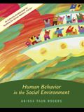 Human Behavior in the Social Environment [With CDROM]