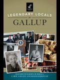Legendary Locals of Gallup