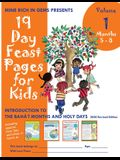 19 Day Feast Pages for Kids Volume 1 / Book 2: Introduction to the Bahá'í Months and Holy Days (Months 5 - 8)