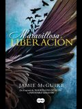 Maravillosa Liberación/Beautiful Redemption