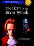 The Man in the Iron Mask (A Stepping Stone Book(TM))