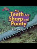 My Teeth Are Sharp and Pointy (Sawfish)