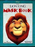 Disney's the Lion King Mask Book
