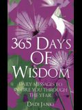 365 Days of Wisdom: Daily Messages to Inspire You Through the Year