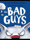 The Bad Guys in the Big Bad Wolf (the Bad Guys #9), 9