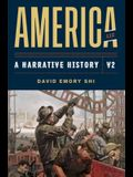 America: A Narrative History (Eleventh Edition)  (Vol. 2)