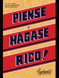 Piense Y Hágase Rico! (Think and Grow Rich)