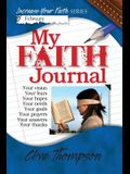 My Faith Journal: Increase Your Faith Series