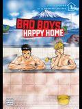 Bad Boys, Happy Home, Vol. 1, 1