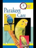 Parakeet Care (Quick & Easy (TFH Publications))
