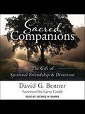 Sacred Companions Lib/E: The Gift of Spiritual Friendship & Direction