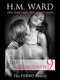 The Arrangement 9: The Ferro Family