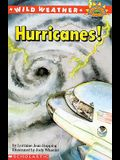 Wild Weather: Hurricanes! (Hello Reader! (DO NOT USE, please choose level and binding))