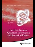 Interface Between Quantum Information and Statistical Physics