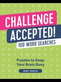 Challenge Accepted!: 100 Word Searches