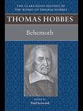 Thomas Hobbes: Behemoth: Or the Long Parliament