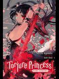 Torture Princess: Fremd Torturchen, Vol. 1 (Light Novel)