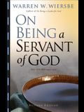 On Being a Servant of God