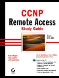 CCNP Remote Access Study Guide Exam 640-505 [With CDROM]
