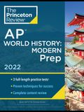 Princeton Review AP World History: Modern Prep, 2022: Practice Tests + Complete Content Review + Strategies & Techniques