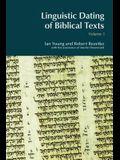 Linguistic Dating of Biblical Texts: Vol 1