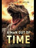 A Man Out Of Time