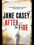 After the Fire: A Maeve Kerrigan Thriller