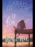 El Fin de la Historia (the Rest of the Story - Spanish Edition)