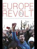 Europe in Revolt: Mapping the New European Left