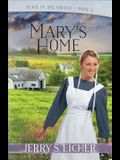 Mary's Home, Volume 3