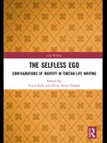 The Selfless Ego: Configurations of Identity in Tibetan Life Writing