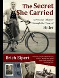 The Secret She Carried: A Perilous Odyssey Through the Time of Hitler