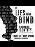 The Lies That Bind Lib/E: Rethinking Identity