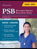 PSB Registered Nursing Exam Study Guide 2020-2021: PSB RN Exam Prep Book and Practice Test Questions for the PSB RNSAE Exam
