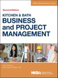 Kitchen & Bath Business and Project Management