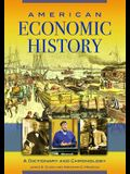 American Economic History: A Dictionary and Chronology