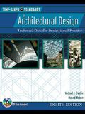 Time-Saver Standards for Architectural Design: Technical Data for Professional Practice [With CDROM]