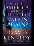 What If America Were a Christian Nation Again?