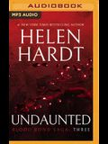 Undaunted: Blood Bond Saga Volume 3