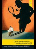 Cases in Public Policy and Administration