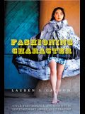 Fashioning Character: Style, Performance, and Identity in Contemporary American Literature